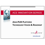 Webcast - Aras PLM Platform: Technology Vision and Roadmap